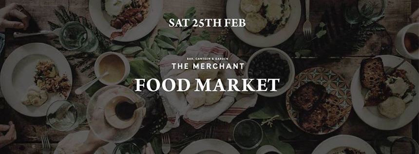 Food Market at the Merchant - what's on in Liverpool
