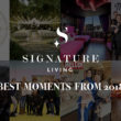Celebrating Signature Living's Best Moments of 2018