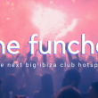 The Funchal: The Next Big Ibiza Club Hotspot