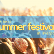 Our Guide to the Best Liverpool Summer Festivals 2019